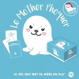 Mother Phoquer - Le Jeu
